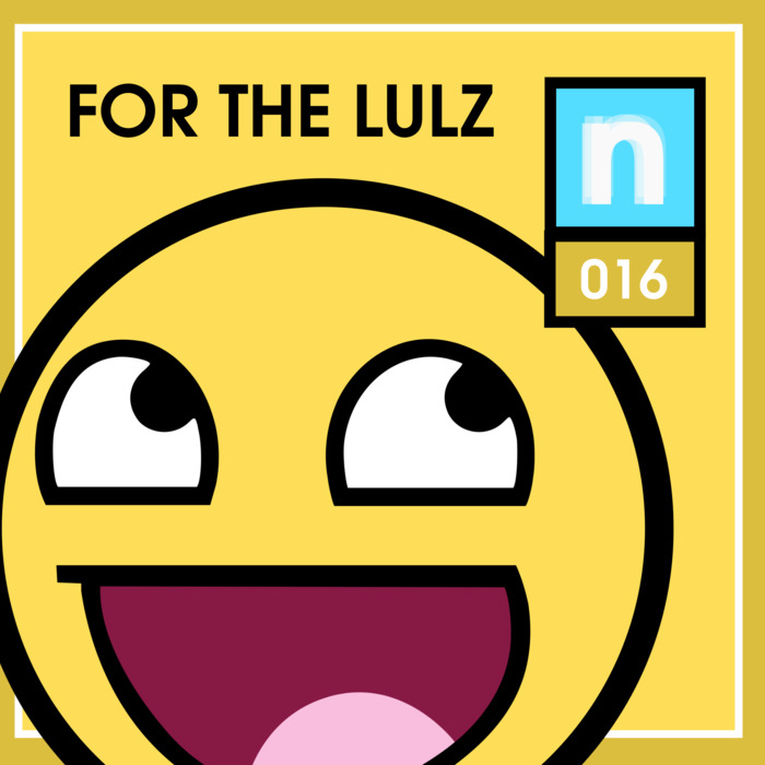 newsic #016: For the lulz