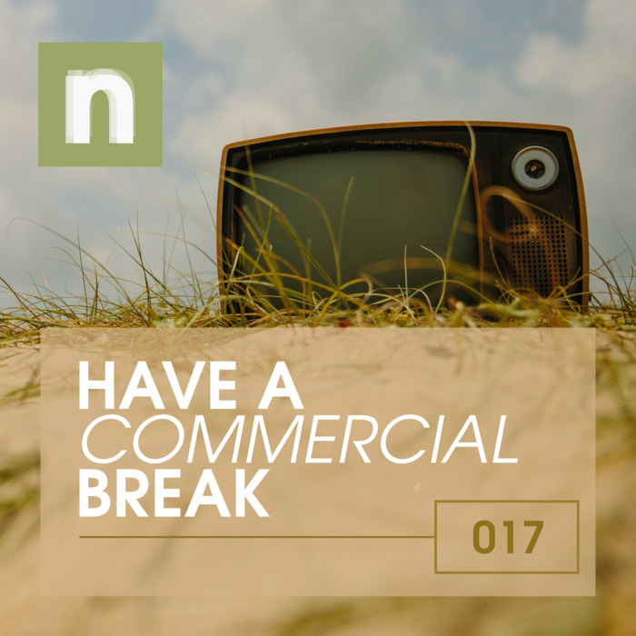 newsic #017: Have a commercial break